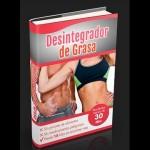 Desintegrador de Grasa, Tu Solución Inmediata al sobrepeso